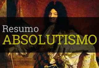 Absolutismo monárquico resumo características mercantilismo